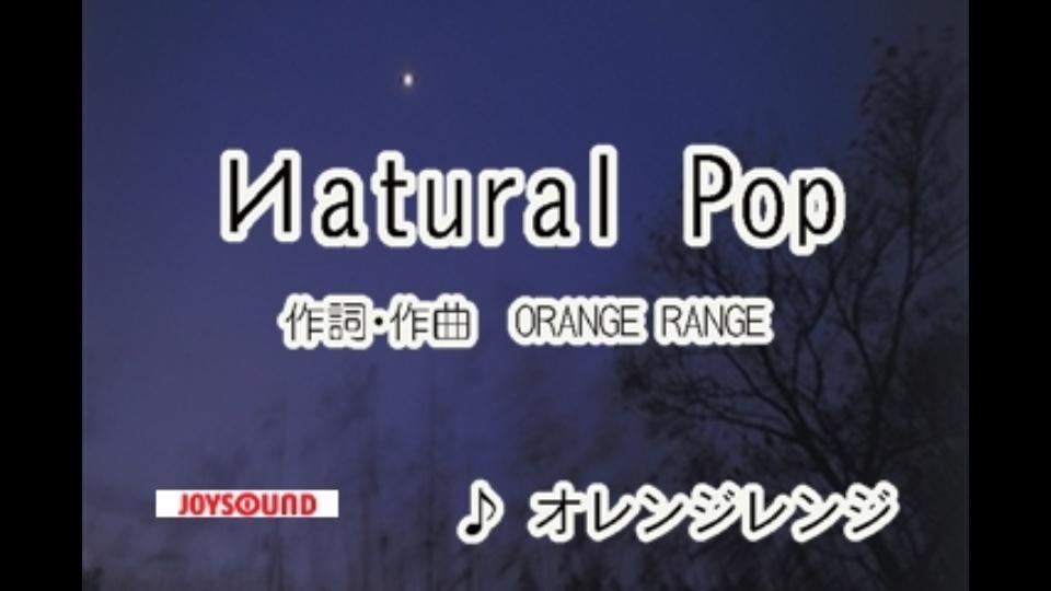 Иatural Pop ORANGE RANGE dTV...