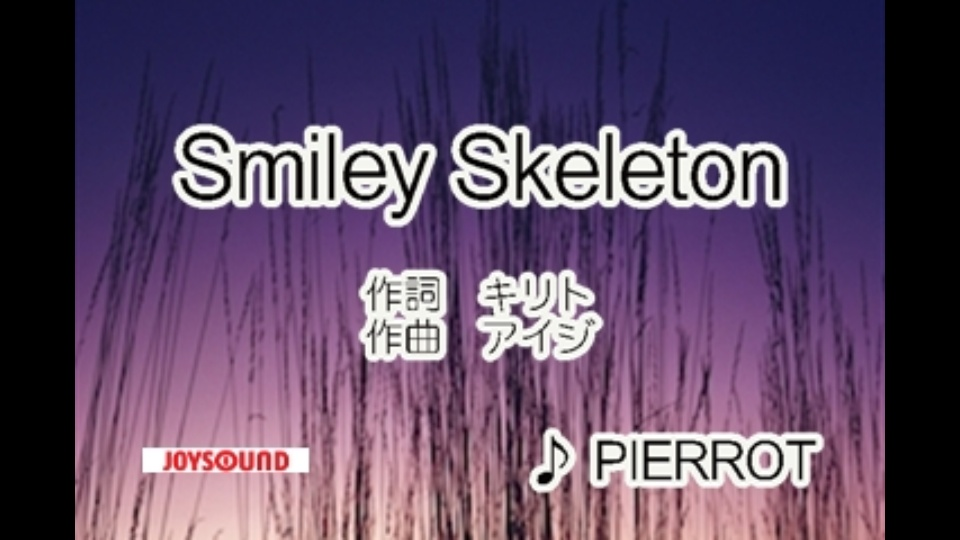 Smiley Skeleton PIERROT|dTV公...