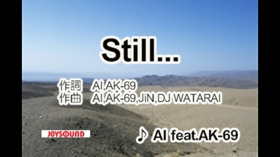 Still... feat.AK-69 AI|dTV公...