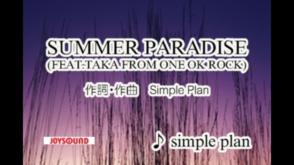 SUMMER PARADISE(FEAT.TAKA FROM...