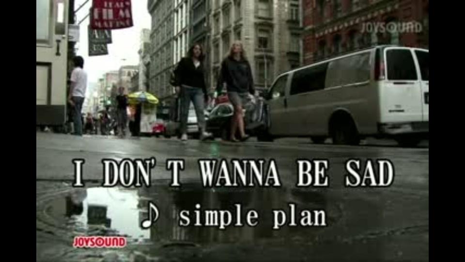 I DON'T WANNA BE SAD シンプル...