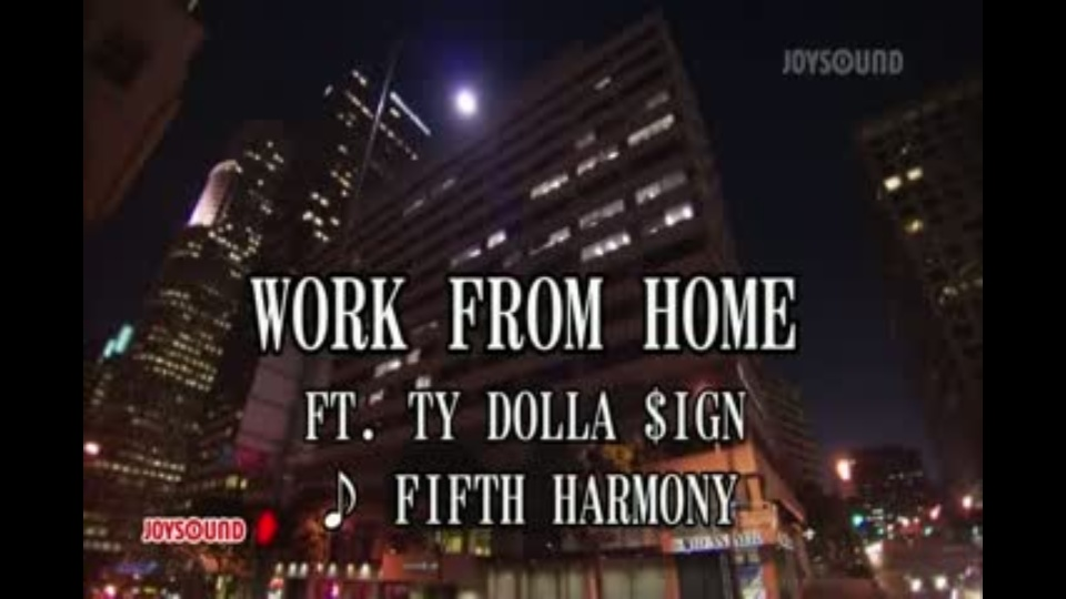 work from home ft ty dolla ign fifth harmony dtv公式 12万作品が見