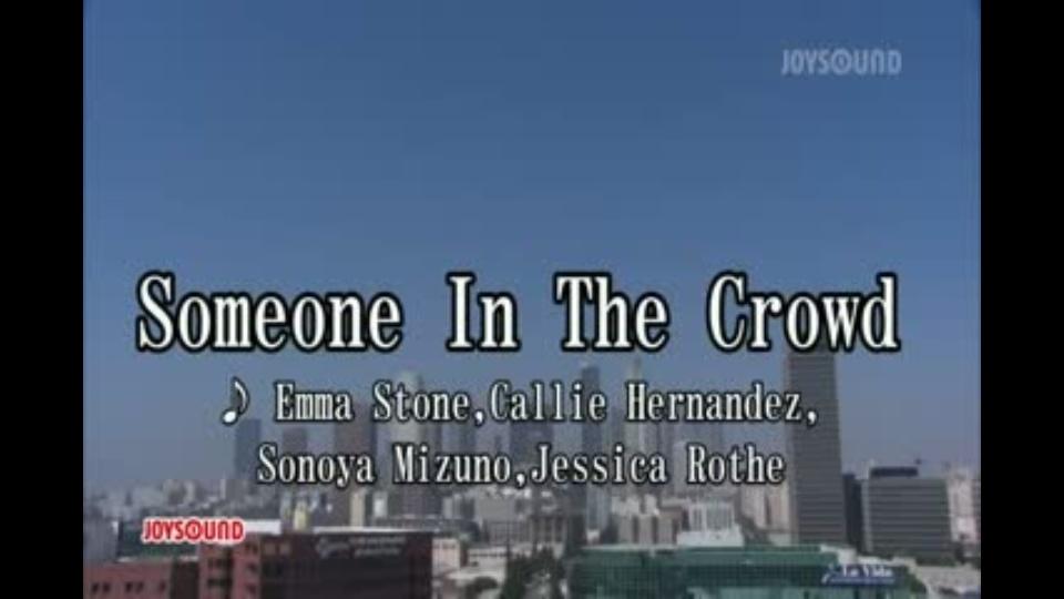 someone in the crowd emma stone callie hernandez sonoya mizuno