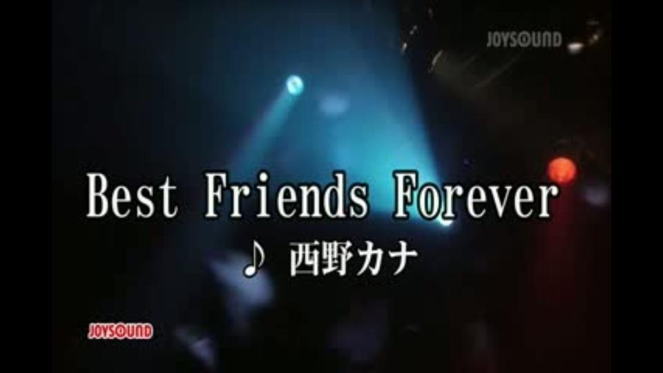 best friends forever 西野カナ dtv公式 12万作品が見放題 お試し無料