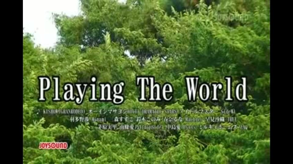 Playing The World KISHOW(GRANR...